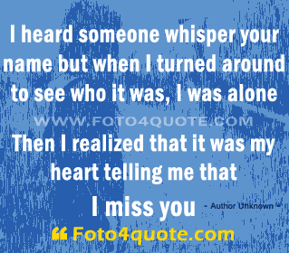 Missing you quotes – I miss you so much
