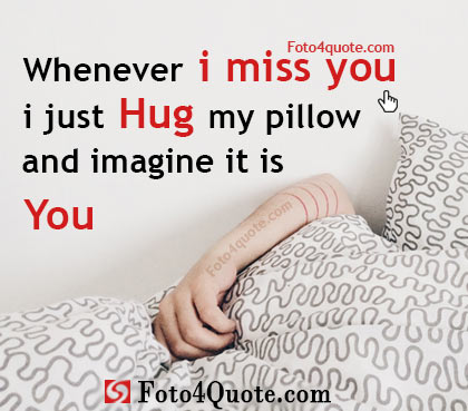 Missing you quotes – i imagine you
